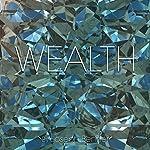 Wealth | Joseph Benner
