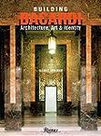 Building Bacardi: Architecture, Art &...