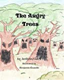 The Angry Trees