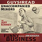 Unaccompanied Minors: A Story from Guys Read: Funny Business | Jeff Kinney