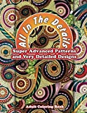 Lilt Kids Coloring Books All In The Details Super Advanced Patterns & Very Detailed Designs Adult Colorin: 65 (Sacred Mandala Designs and Patterns Coloring Books for Adults)