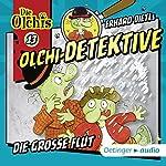 Die große Flut (Olchi-Detektive 13) | Erhard Dietl,Barbara IIand-Olschewski