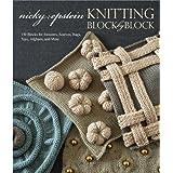 Knitting Block by Blockby Nicky Epstein