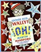 Wally Oh! (Donde Esta Wally? / Where's Wally?) (Spanish Edition)