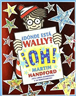 Wally Oh! (Donde Esta Wally? / Where's Wally?) (Spanish Edition