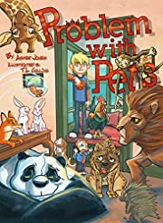 Children's Books: PROBLEM WITH PETS  (Rhyming Bedtime Story/Picture book teaching Be Grateful/ More isn't Always better!)