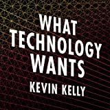 img - for What Technology Wants book / textbook / text book