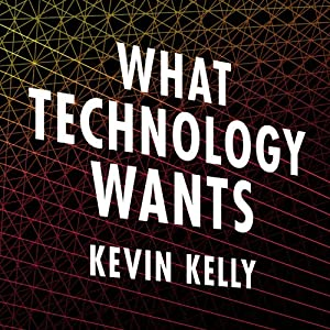 What Technology Wants Audiobook