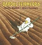 Martin Waddell Bardal Feirmeora (Farmer Duck) (Walker Eireann)