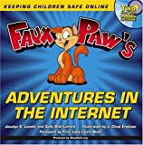 Faux Paw's Adventures in the Internet: Keeping Children Safe Online