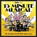 15 Minute Musical, Series 4 Radio/TV Program by David Quantick, Richie Webb, Dave Cohen Narrated by  uncredited