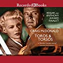 Toros and Torsos Audiobook by Craig McDonald Narrated by Tom Stechschulte