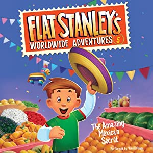 Flat Stanley's Worldwide Adventures, #5: The Amazing Mexican Secret | [Jeff Brown]
