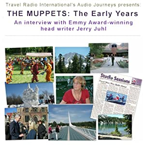 Audio Journeys: The Muppets - the Early Years Radio/TV Program