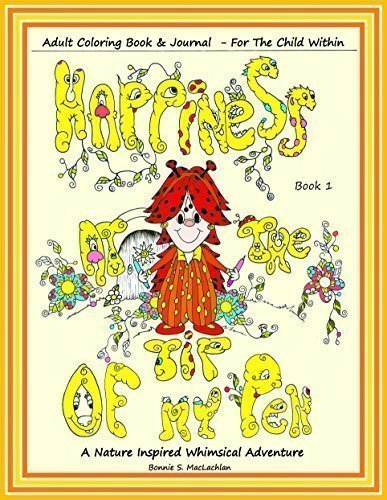 Happiness At The Tip Of My Pen Adult Coloring Book PDF