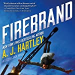 Firebrand: A Steeplejack Novel | A. J. Hartley