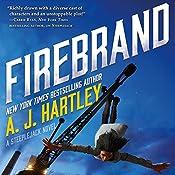 Firebrand: A Steeplejack Novel | A. J. Hartley