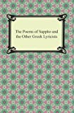 Image of The Poems of Sappho and the Other Greek Lyricists