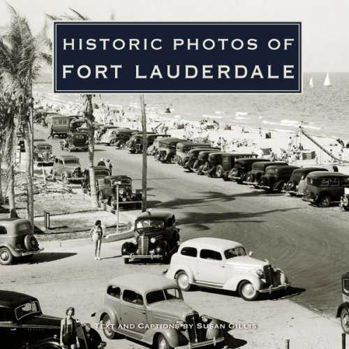 Historic Photos of Fort Lauderdale