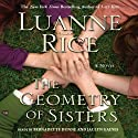The Geometry of Sisters (       UNABRIDGED) by Luanne Rice Narrated by Bernadette Dunne, Jaclyn Gaines