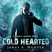 Cold Hearted: A Yancy Lazarus Novel, Episode 2 | James Hunter