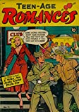 Teen-Age Romances #15: I Was An Army Camp Pickup - My Heart Was Blind To Love - I Ran Away From Shame - I Made A Game Of Love