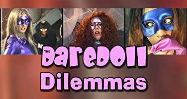 The DareDoll Dilemmas, Episode 11