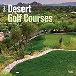Desert Golf Courses 2016 Square 12x12...