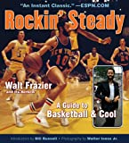 Rockin' Steady: A Guide to Basketball and Cool