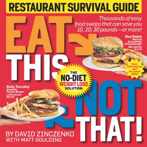 Eat This Not That! Restaurant Survival Guide: The No-Diet Weight Loss Solution (Restaurant That S compare prices)