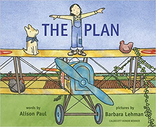 The Plan by Alison Paul, illustrated by Barbara Lehman