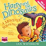Harry and the Dinosaurs: A Monster Surprise! | Ian Whybrow