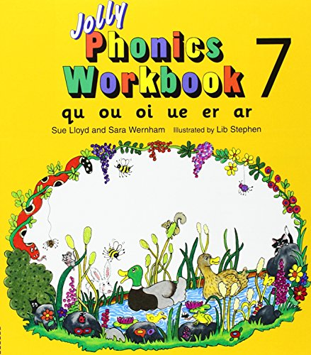 Jolly Phonics Workbook 7: Qu, Ou, Oi, Ue, Er, Ar