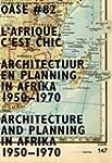 OASE 82: L'Afrique, C'est Chic