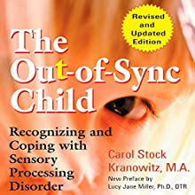 The Out-of-Sync Child Audiobook by Carol Kranowitz Narrated by Ellen Archer