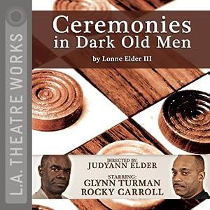 Ceremonies in Dark Old Men Performance