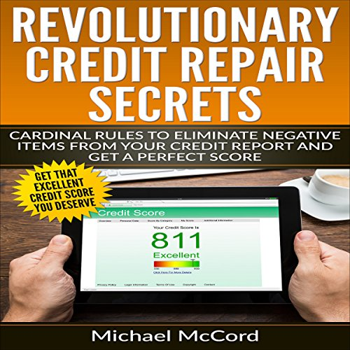 revolutionary-credit-repair-secrets-cardinal-rules-to-eliminate-negative-items-from-your-credit-repo
