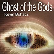 Ghost of the Gods | Kevin Bohacz
