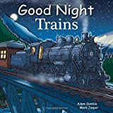 img - for Good Night Trains (Good Night Our World) book / textbook / text book