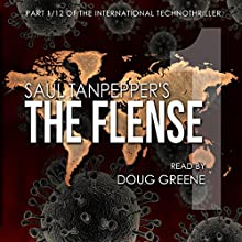 The Flense: China: The Flense, Book 1 Audiobook by Saul Tanpepper Narrated by Doug Greene