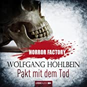 Pakt mit dem Tod (Horror Factory 1) | Wolfgang Hohlbein