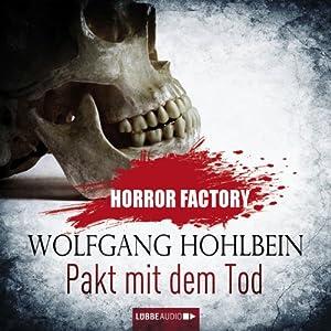Pakt mit dem Tod (Horror Factory 1) Hörbuch