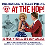 Dreamboats And Petticoats - At The Hop Various Artists