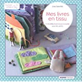 Mes livres en tissupar Lisa Sanchis