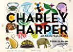 Charley Harper: An Illustrated Life