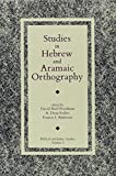 Studies in Hebrew and Aramaic Orthography (Biblical and Judaic Studies) (0931464633) by David Noel Freedman