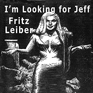 I'm Looking for Jeff Audiobook