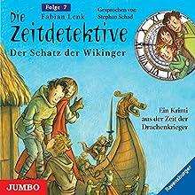 Der Schatz der Wikinger (Die Zeitdetektive 7) Hörbuch von Fabian Lenk Gesprochen von: Stephan Schad