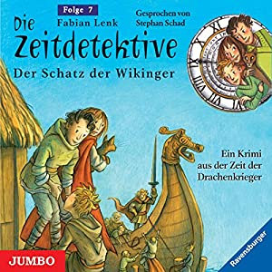 Der Schatz der Wikinger (Die Zeitdetektive 7) Hörbuch