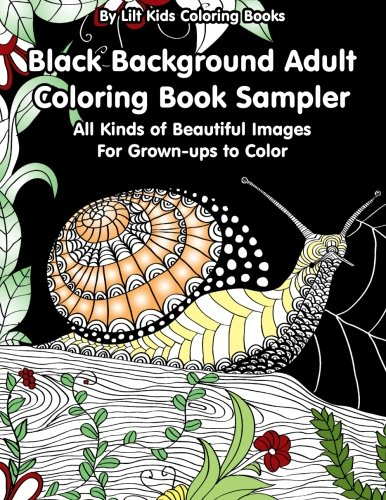 black-background-adult-coloring-book-sampler-all-kinds-of-beautiful-images-for-grown-ups-to-color-vo